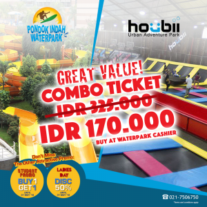 GREAT VALUE COMBO TIKET PONDOK INDAH WATERPARK + HOUBII ONLY 170K!