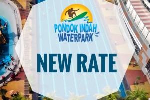 PONDOK INDAH WATERPARK NEW RATE